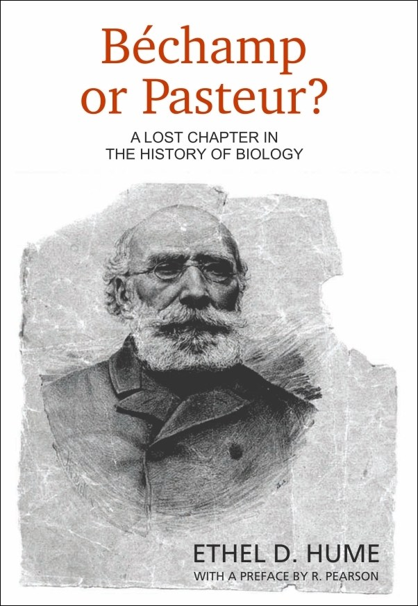 Bechamp or Pasteur E Hume